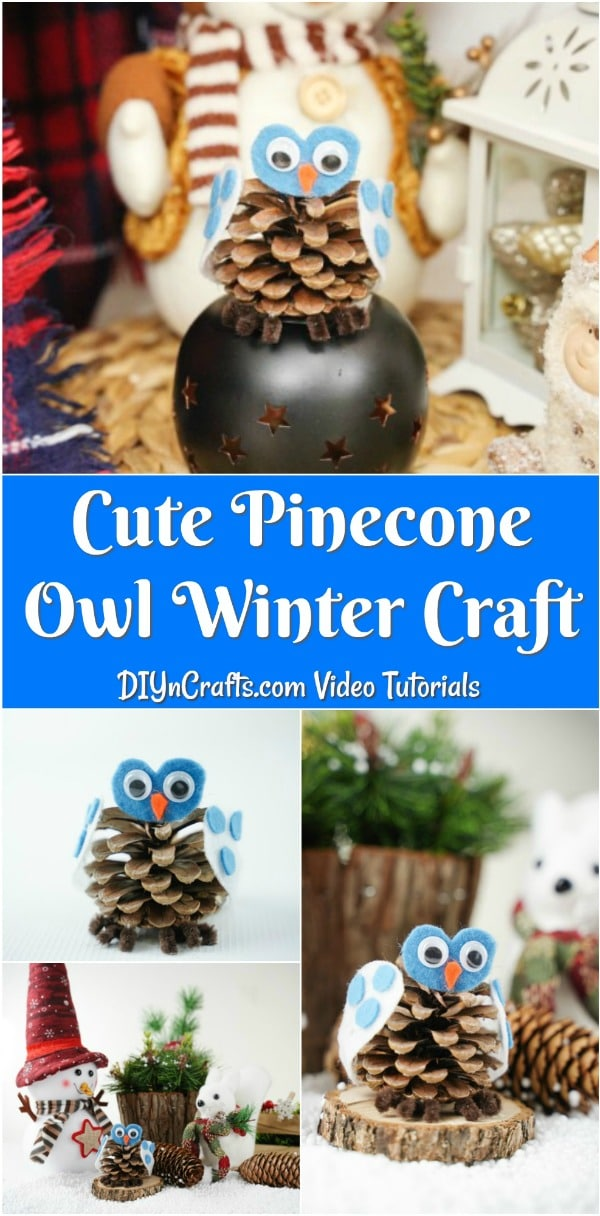 Collage of cute pinecone owl decor sitting on a mantle or in front of winter decorations