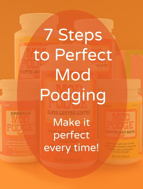 Do you want to learn how to decoupage the right way? This tutorial shows you the seven most important steps to Mod Podging correctly!