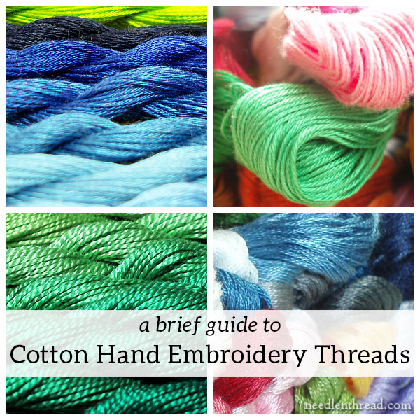 Brief Guide to Cotton Hand Embroidery Threads